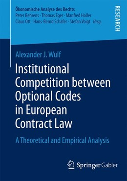 Abbildung von Wulf | Institutional Competition between Optional Codes in European Contract Law | 2014 | 2014 | A Theoretical and Empirical An...