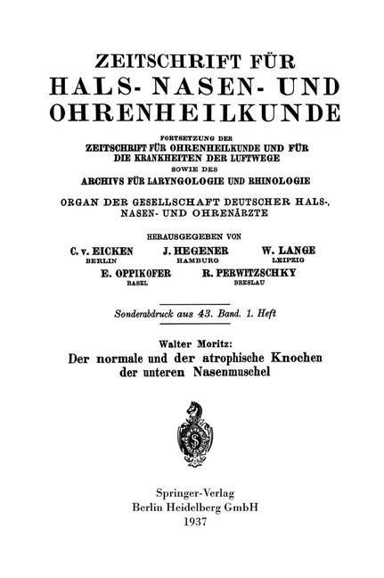 Der normale und der atrophische Knochen der unteren Nasenmuschel | Moritz | 1937, 1938 | Buch (Cover)