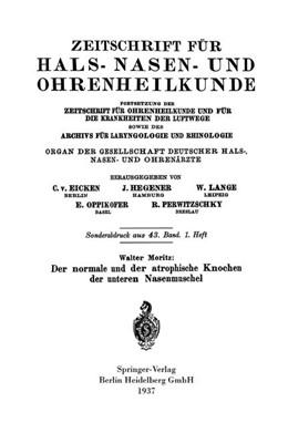 Abbildung von Moritz | Der normale und der atrophische Knochen der unteren Nasenmuschel | 1937 | 1938