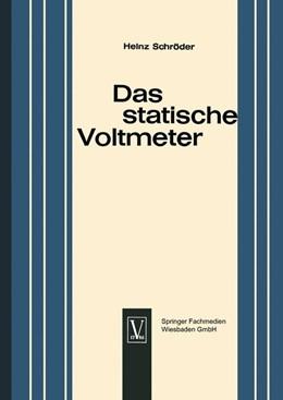 Abbildung von Schroder | Das statische Voltmeter | 1964 | Eine Darstellung seiner Bedeut...