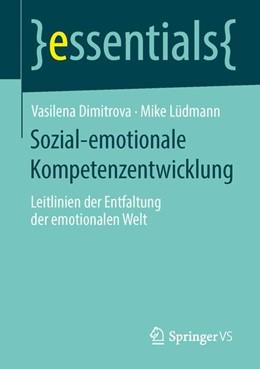 Abbildung von Dimitrova / Lüdmann | Sozial-emotionale Kompetenzentwicklung | 1. Auflage | 2014 | beck-shop.de
