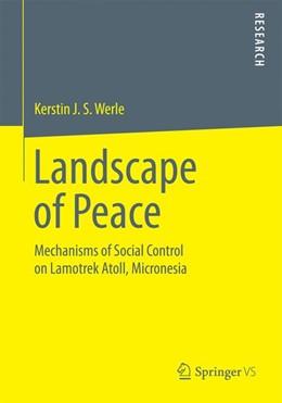 Abbildung von Werle | Landscape of Peace | 2014 | Mechanisms of Social Control o...