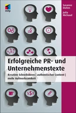 Abbildung von Diehm / Michaud | Erfolgreiche PR- und Unternehmenstexte | 1. Auflage | 2014 | beck-shop.de