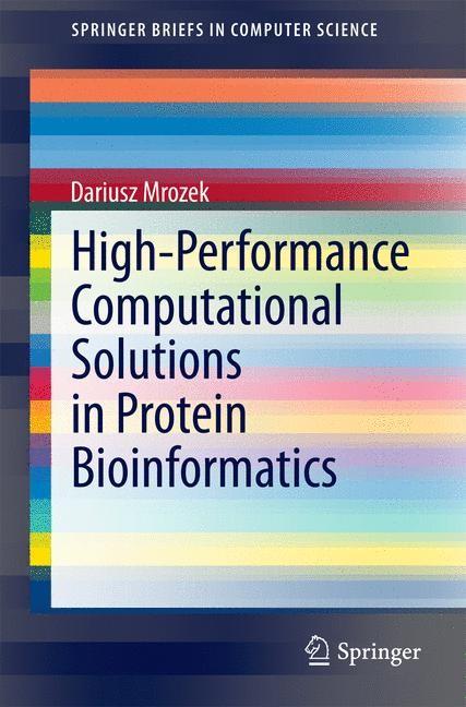 High-Performance Computational Solutions in Protein Bioinformatics | Mrozek, 2014 | Buch (Cover)