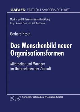Abbildung von Das Menschenbild neuer Organisationsformen | 1. Auflage | 1997 | beck-shop.de