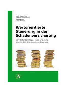 Abbildung von Heep-Altiner / Kowitz | Wertorientierte Steuerung in der Schadenversicherung | 1. Auflage | 2014 | beck-shop.de
