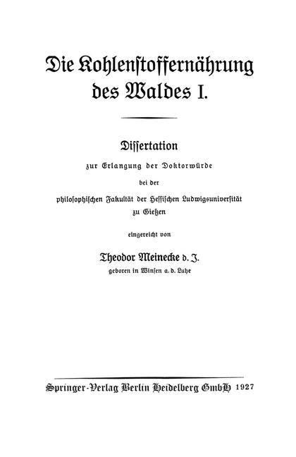 Abbildung von Meinecke | Die Kohlenstoffernährung des Waldes I | 1927
