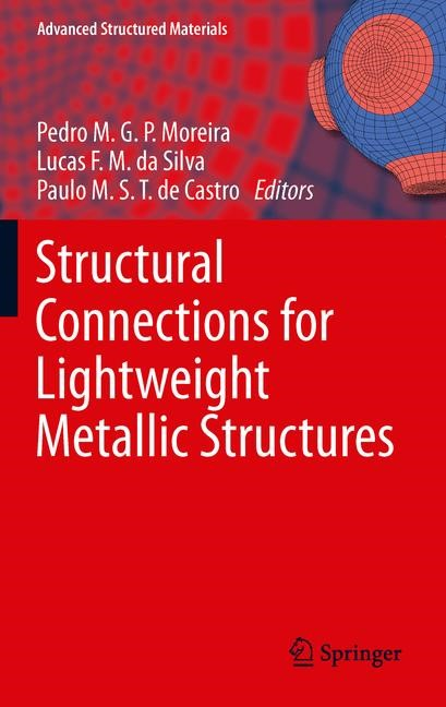 Structural Connections for Lightweight Metallic Structures | Moreira / da Silva / de Castro, 2014 | Buch (Cover)