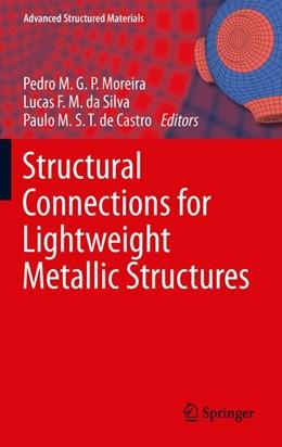 Abbildung von Moreira / da Silva / de Castro | Structural Connections for Lightweight Metallic Structures | 2014 | 8