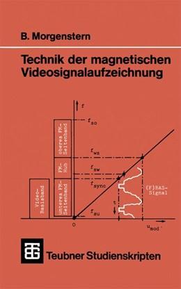 Abbildung von Morgenstern | Technik der magnetischen Videosignalaufzeichnung | 1985