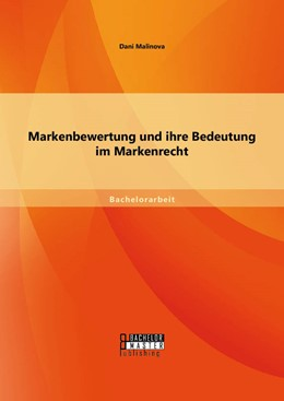 Abbildung von Malinova | Markenbewertung und ihre Bedeutung im Markenrecht | Erstauflage | 2014