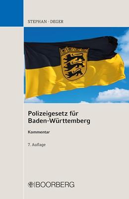 Abbildung von Deger / Stephan | Polizeigesetz für Baden-Württemberg | 7. Auflage | 2014 | beck-shop.de