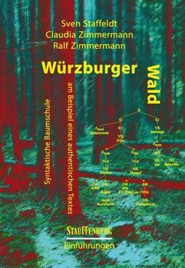 Abbildung von Staffeldt / Zimmermann   Würzburger Wald   1. Auflage   2014   beck-shop.de