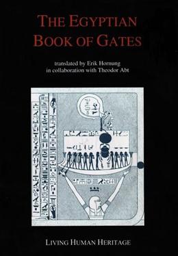 Abbildung von Abt / Hornung | The Egyptian Book of Gates | 1. Auflage | 2014 | beck-shop.de