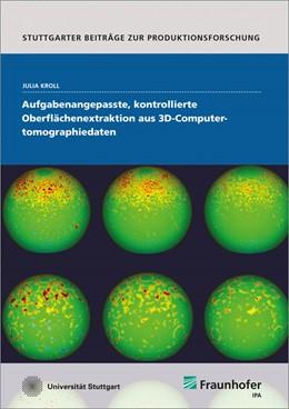 Abbildung von Kroll   Aufgabenangepasste, kontrollierte Oberflächenextraktion aus 3D-Computertomographiedaten.   1. Auflage   2014   27   beck-shop.de