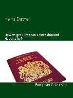 How to get European Citizenship and Nationality? | Duthel | 1. Auflage., 2014 | eBook (Cover)