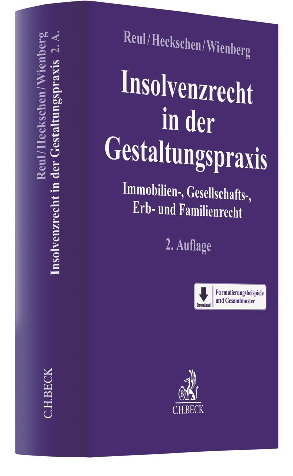 Insolvenzrecht in der Gestaltungspraxis | Reul / Heckschen / Wienberg | 2. Auflage, 2017 | Buch (Cover)