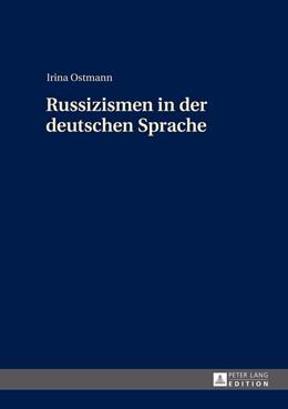 Abbildung von Ostmann | Russizismen in der deutschen Sprache | 1. Auflage | 2014 | beck-shop.de
