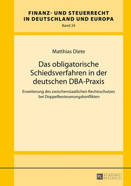 Abbildung von Diete   Das obligatorische Schiedsverfahren in der deutschen DBA-Praxis   1. Auflage   2014   24   beck-shop.de