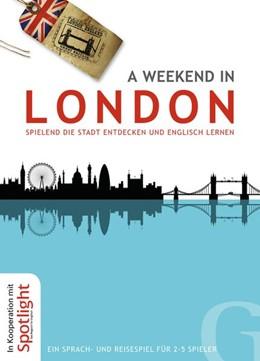 Abbildung von A weekend in London | 2014 | Spielend die Stadt entdecken u...