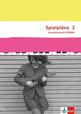 Abbildung von Spielpläne. Begleitband Klasse 7/8. Bundesausgabe   1. Auflage   2019   beck-shop.de