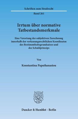 Abbildung von Papathanasiou | Irrtum über normative Tatbestandsmerkmale | 1. Auflage | 2014 | 261 | beck-shop.de