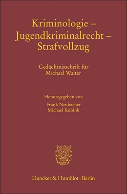 Abbildung von Neubacher / Kubink | Kriminologie – Jugendkriminalrecht – Strafvollzug | 1. Auflage | 2014 | 59 | beck-shop.de