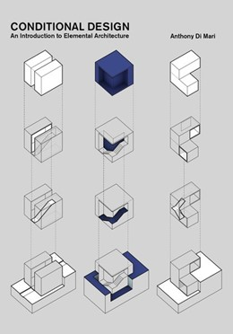 Abbildung von Di Mari | Conditional Design | Nachdruck | 2017 | An introduction to elemental a...