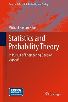 Abbildung von Faber | Statistics and Probability Theory | 2012 | 2012 | In Pursuit of Engineering Deci...