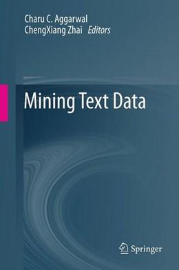Abbildung von Aggarwal / Zhai | Mining Text Data | 2012 | 2012