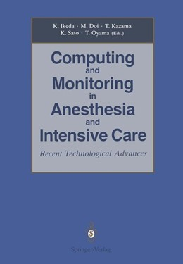 Abbildung von Ikeda / Doi | Computing and Monitoring in Anesthesia and Intensive Care | 1. Auflage | 2014 | beck-shop.de
