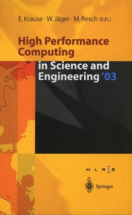 Abbildung von Krause / Jäger | High Performance Computing in Science and Engineering '03 | 2014 | Transactions of the High Perfo...