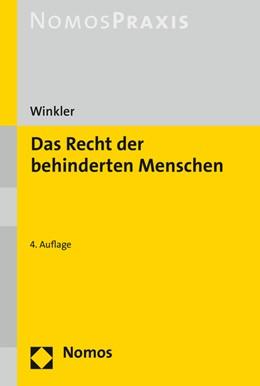 Abbildung von Winkler | Das Recht der behinderten Menschen | 4. Auflage | 2021