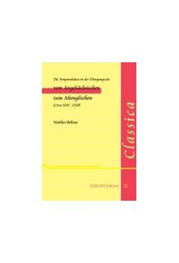 Abbildung von Böhme   Die Temporalsätze in der Übergangszeit vom Angelsächsischen zum Altenglischen (Circa 1150 –1250)   2014   52
