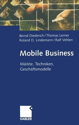 Abbildung von Diederich / Lerner   Mobile Business   1. Auflage   2014   beck-shop.de