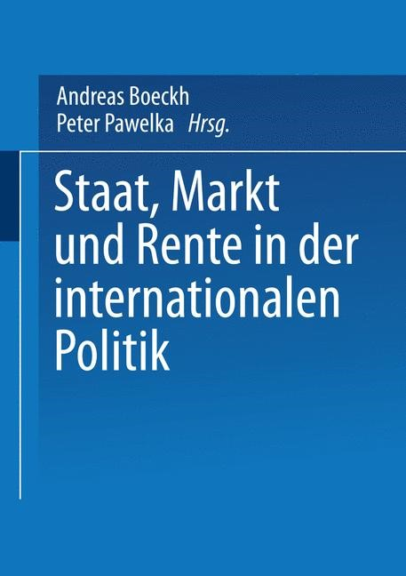 Abbildung von Boeckh / Pawelka   Staat, Markt und Rente in der internationalen Politik   1997