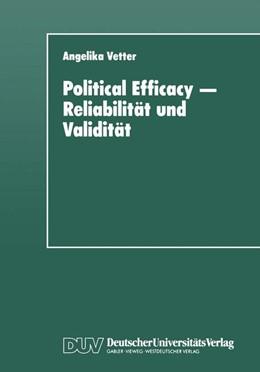 Abbildung von Political Efficacy — Reliabilität und Validität | 1997 | Alte und neue Meßmodelle im Ve...