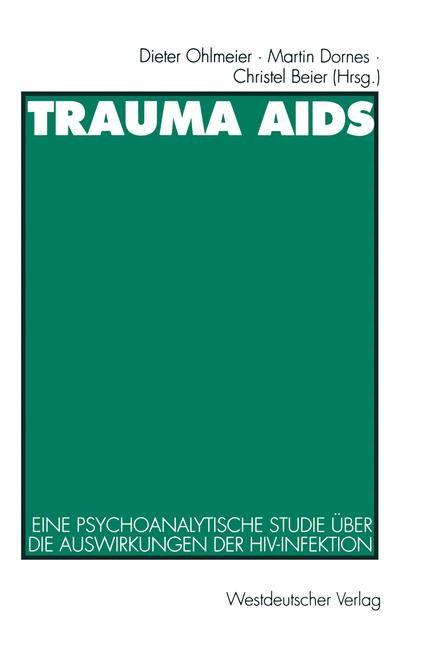 Trauma AIDS | Ohlmeier / Dornes / Beier, 1995 | Buch (Cover)