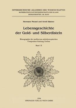 Abbildung von Meusel / Kästner | Lebensgeschichte der Gold- und Silberdisteln Monographie der mediterran-mitteleuropäischen Compositen-Gattung Carlina | 1994 | Band II: Artenvielfalt und Sta...