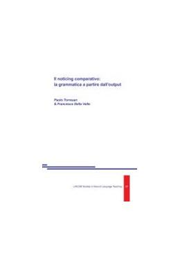 Abbildung von Torresan / Della Valle | Il noticing comparativo: la grammatica a partire dall'output | 2014