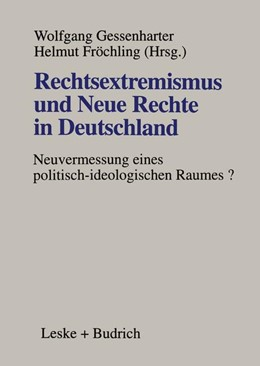 Abbildung von Gessenharter / Fröchling | Rechtsextremismus und Neue Rechte in Deutschland | 1998 | Neuvermessung eines politisch-...