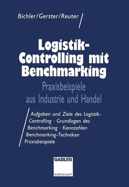 Abbildung von Gerster / Reuter | Logistik-Controlling mit Benchmarking | 1994 | 1994