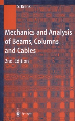Abbildung von Krenk   Mechanics and Analysis of Beams, Columns and Cables   2014   A Modern Introduction to the C...