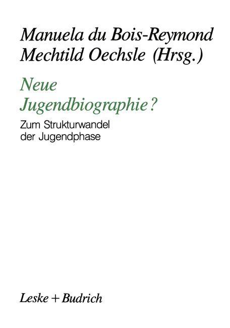 Neue Jugendbiographie? | du Bois-Reymond / Oechsle | 1990, 1991 | Buch (Cover)