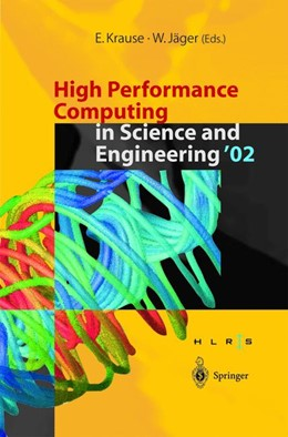 Abbildung von Krause / Jäger | High Performance Computing in Science and Engineering '02 | 2014 | Transactions of the High Perfo...