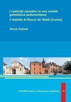I costrutti causativi in una varietà galloitalica pedemontana: il dialetto di Rocca de' Baldi (Cuneo) | Duberti, 2014 | Buch (Cover)