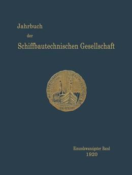 Abbildung von Jahrbuch der Schiffbautechnischen Gesellschaft | 1920 | Einundzwanzigster Band | 21