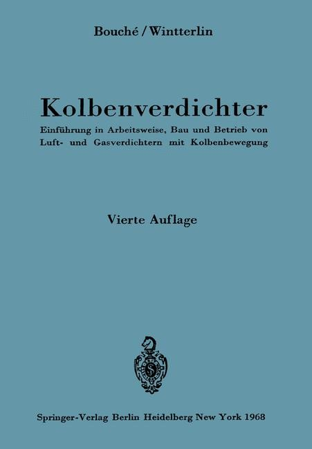 Kolbenverdichter | Bouche / Wintterlin, 1968 | Buch (Cover)