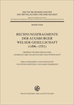 Abbildung von Rechnungsfragmente der Augsburger Welser-Gesellschaft (1496–1551) | 1. Auflage | 2014 | 22 | beck-shop.de