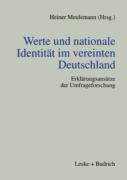 Abbildung von Meulemann   Werte und nationale Identität im vereinten Deutschland   1. Auflage   1998   beck-shop.de